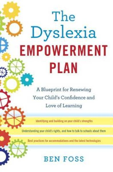 The Dyslexia Empowerment Plan: A Blueprint for Renewing Your Child's Confidence 3