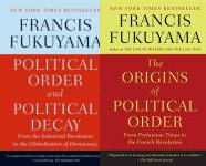 The Political Order Publication Order Book Series By  Francis  Fukuyama