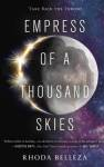 The Empress of a Thousand Skies Publication Order Book Series By  Rhoda  Belleza