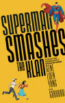 The Superman Smashes the Klan Publication Order Book Series By  Gene Luen Yang