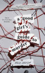 The A Good Girl's Guide to Murder Publication Order Book Series By  Holly  Jackson