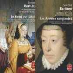Les Reines de France au temps des Valois Book Series